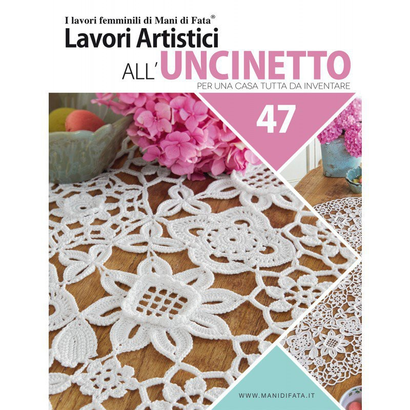 Rivista mani di fata lavori artistici all 39 uncinetto 47 for Lavori uncinetto bordi