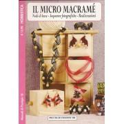 Micro Macramé - Nodi Base - Foto e Realizzazioni
