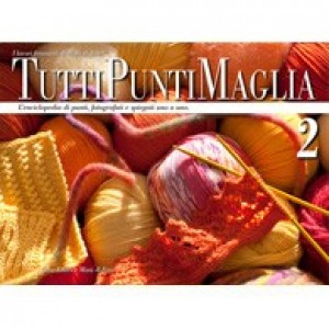 Mani di Fata Magazine - All Knitting Stitch 2