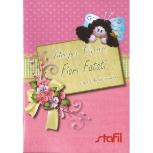 Creative Ideas - Fiori Fatati