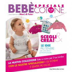 Mani di Fata Magazine - Special Cotton Baby Works 0 - 18 months