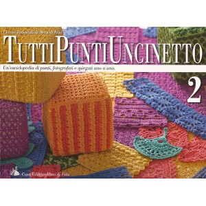 Mani di Fata Magazine -  All Crochet Stitches n.2